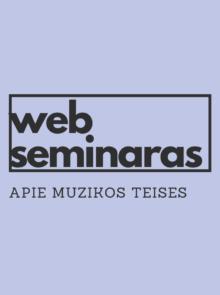 WEB seminaras apie muzikos teises